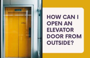 How Can I Open an Elevator Door From Outside_1