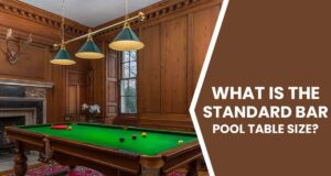 What Is The Standard Bar Pool Table Size