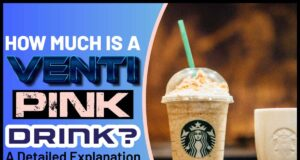 How Much Is A Venti Pink Drink