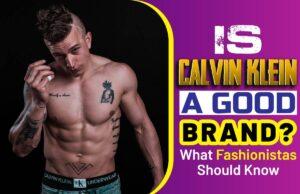 Is-Calvin-Klein-A-Good-Brand