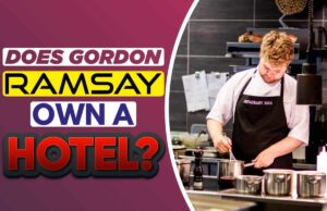 Does Gordon Ramsay Own A Hotel