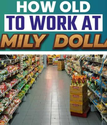 How Old to Work at Family Dollar